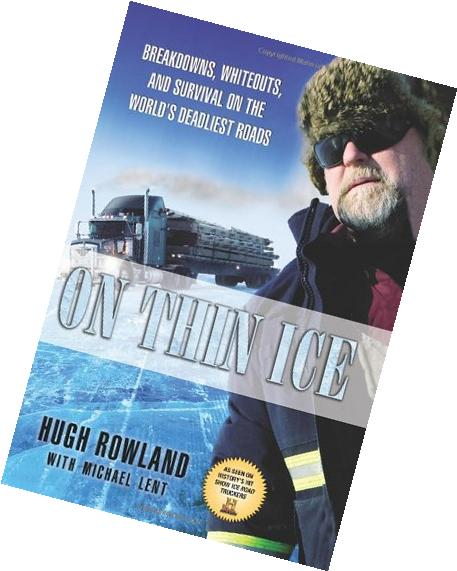 On Thin Ice: Breakdowns, Whiteouts, and Survival on the