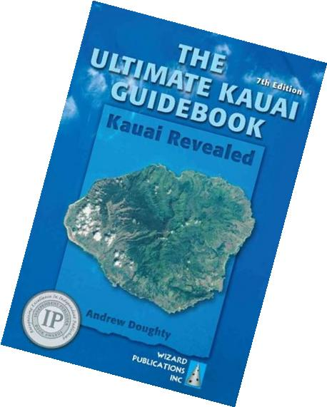 {THE ULTIMATE KAUAI GUIDEBOOK BY Doughty, Andrew}The