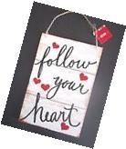 """Valentine's Day Wooden Wall Door Sign """"Follow Your Heart"""""""
