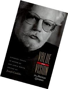Value and Vision in American Literature: Essays in Honor of