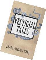 Vestigial Tales