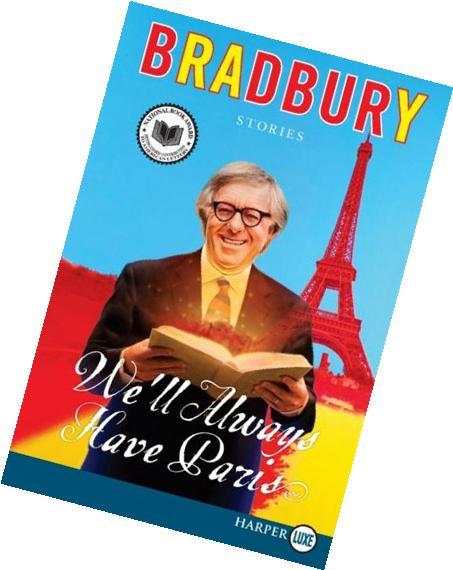Well Always Have Paris Stories