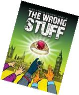 The Wrong Stuff: a humorous fantasy sci fi adventure