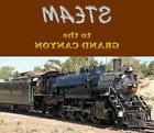 Steam to the Grand Canyon, a DVD by Yard Goat Images